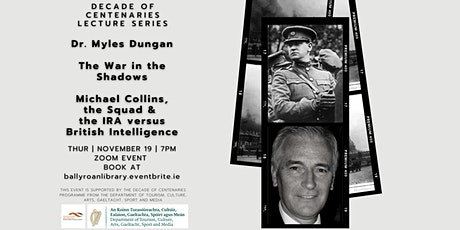 Decade of Centenaries Lecture Series: The War in the Shadows tickets