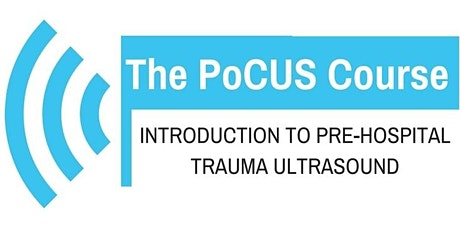 @ThePocusCourse Introduction to Pre-Hospital Trauma Ultrasound tickets