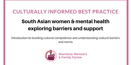 South Asian women & Mental health: exploring barriers and effective support tickets