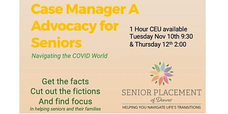 Copy of Case Manager a Advocacy for Seniors tickets