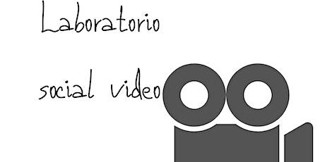 LABORATORIO SOCIAL VIDEO tickets