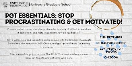 PGT Essentials: Stop Procrastinating and Get Motivated! tickets