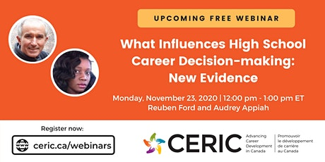 Free Webinar: What Influences High School Career Decision-making tickets