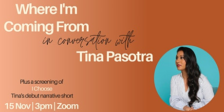 Where I'm Coming From Featuring Tina Pasotra tickets