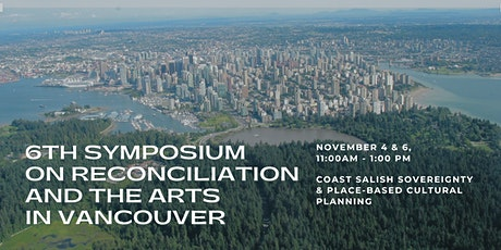 6th Symposium on Reconciliation and the Arts in Vancouver tickets