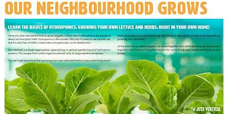 Our Neighbourhood Grows (Cohort 2) tickets