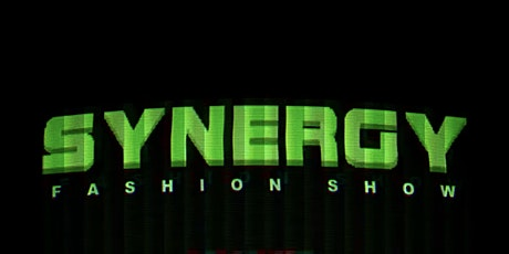 SYNERGY Fashion Show tickets