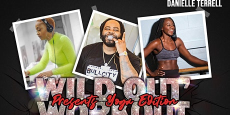 Wild Out' Workout: Presents Yoga Edition tickets