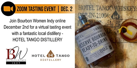 Bourbon Women Indy - Virtual Tasting with Hotel Tango Distillery tickets