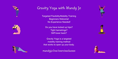 Gravity Yoga( Targeted Mobility/Flexibility Training) tickets