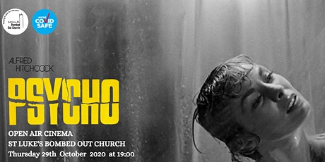Bombed Out Church Open Air Cinema - Alfred Hitchcock's Psycho! tickets