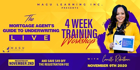 The Mortgage Agent's Guide to Underwriting Online Underwriting Workshop tickets