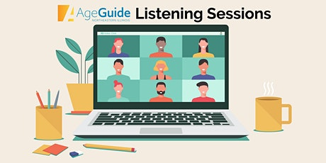 AgeGuide Needs Assessment Listening Session (Will) tickets
