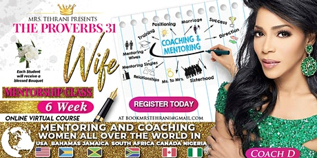 Mrs Tehrani's Proverbs 31 Wife Mentorship Masterclass Fall-2020 tickets