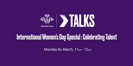 Trust Talks : Diversity & Inclusion - International Women's Day tickets