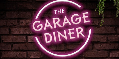 The Garage Diner tickets