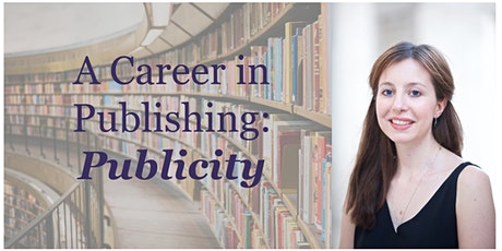 A Career in Publishing: Publicity tickets