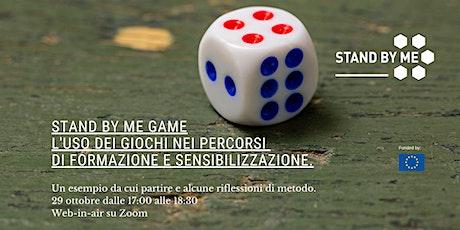 Stand By Me Game. L'uso dei giochi nei percorsi di formazione biglietti