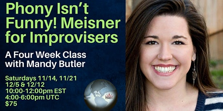Phony Isn't Funny! Meisner for Improvisers with Mandy Butler tickets