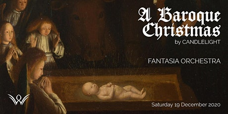 Fantasia Orchestra: A Baroque Christmas by Candlelight tickets