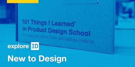 exploreID: New to Design tickets