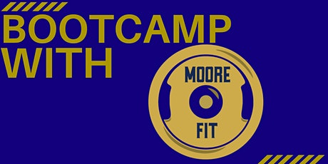 Moore Fit Bootcamp tickets
