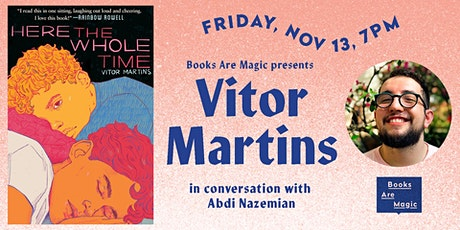 Vitor Martins: Here the Whole Time w/ Abdi Nazemian tickets