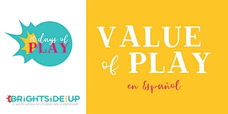 Value of Play - En Español (Virtual)- November 2020 entradas