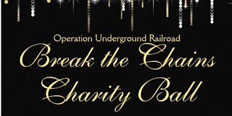 Break the Chains Charity Ball tickets
