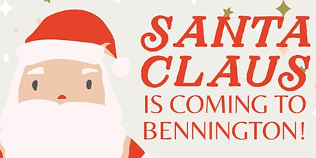 Santa Claus is coming to Bennington! tickets