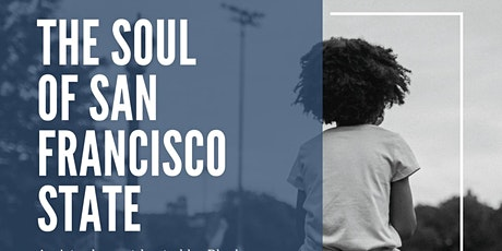 The Soul of San Francisco State tickets