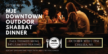 MJE Downtown 20s & 30s Fall Friday Night Dinner OUTDOORS | Oct 30 tickets