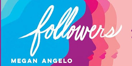 Followers Book Launch - Megan Angelo in conversation tickets