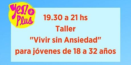 Taller introductorio- Vivir sin Ansiedad (Taller de 2 días consecutivos) entradas