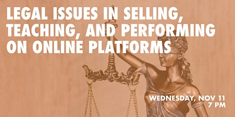 Legal Issues in Selling, Teaching and Performing on Online Platforms tickets
