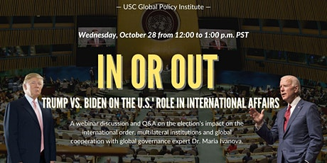 In or Out: Trump vs. Biden on the U.S.' Role in International Affairs tickets