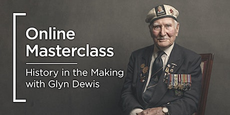 Online Masterclass | History in the Making with Glyn Dewis tickets