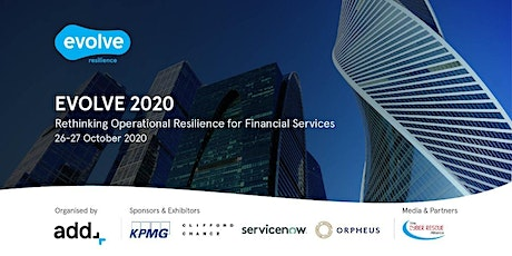 EVOLVE 2020: Rethinking Operational Resilience for Financial Services tickets