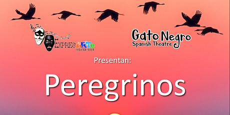 PEREGRINOS - 3ra función: 1ro de noviembre, 2020 - ONLINE, EN VIVO y GRATIS entradas