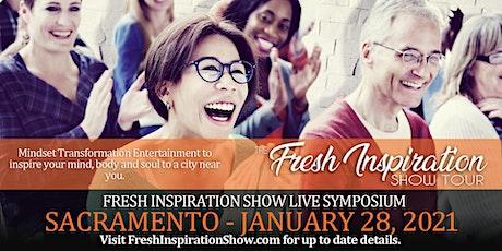 The Fresh Inspiration Show Tour Gala - Sacramento, CA - 1/28/21 tickets