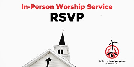 In Person Worship Services (RSVP) tickets