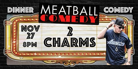 Dinner & Comedy Show: 2 Charms tickets