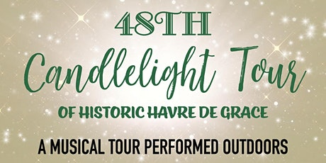 48th Annual Candlelight Tour of Havre de Grace tickets
