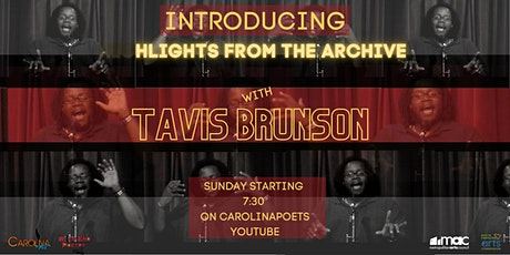 Introducing: Highlights From The Archive with Tavis Brunson tickets