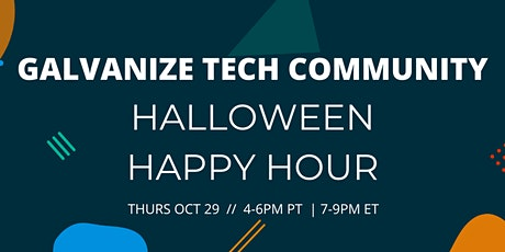 Halloween Happy Hour with the Galvanize Tech Community! tickets