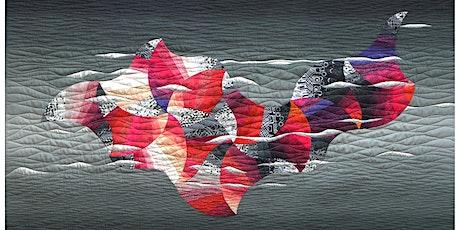 Art Quilts XXV: Fleeting Moments Reception tickets