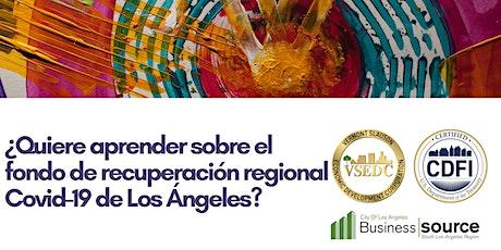 Fondo de recuperación regional Covid-19 de Los Ángeles boletos