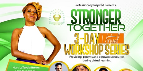 STRONGER TOGETHER 3 DAY VIRTUAL WORKSHOP SERIES tickets