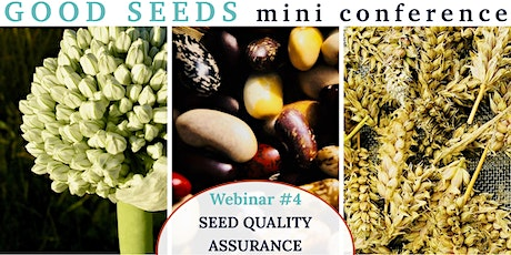 Good Seeds Webinar#4: Seed Quality Assurance tickets