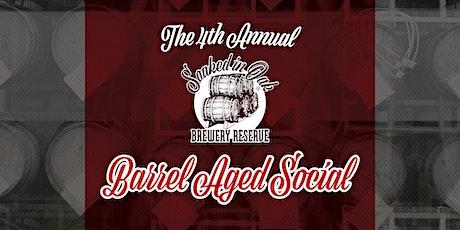 4th Annual Barrel-Aged Social tickets